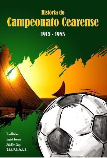 História do Campeonato Cearense - 1915 - 1985